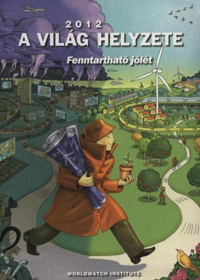 Varga Éva  (Szerk.) - A világ helyzete 2012