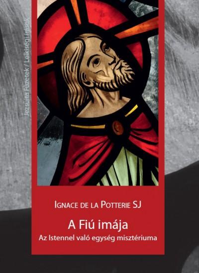 Ignace De La Potterie - A Fiú imája