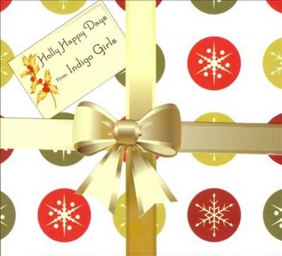 Indigo Girls - Holly Happy Days - CD