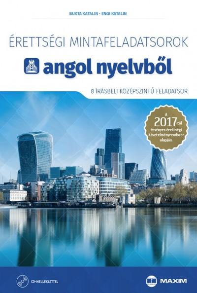 Bukta Katalin - Engi Katalin - Érettségi mintafeladatsorok angol nyelvből (8 írásbeli középszintű feladatsor) CD-vel