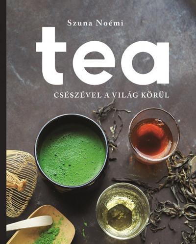 Szuna Noémi - Tea
