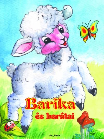 - Barika és barátai