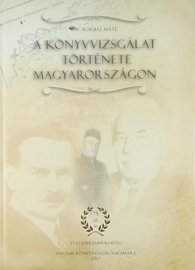 Dr. Borbás Máté - A könyvvizsgálat története Magyarországon