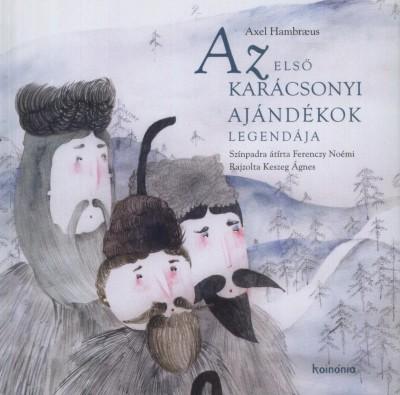 Axel Hambraeus - Az első karácsonyi ajándékok legendája
