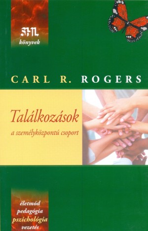 Carl R. Rogers - Tal�lkoz�sok - a szem�lyk�zpont� csoport