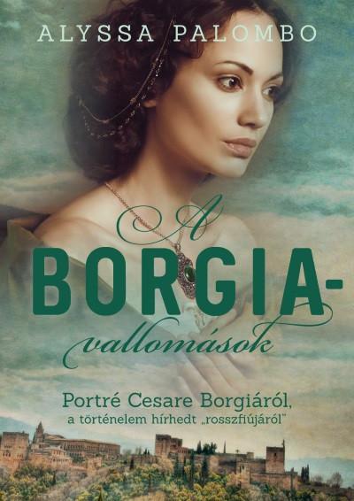 Alyssa Palombo - A Borgia-vallomások