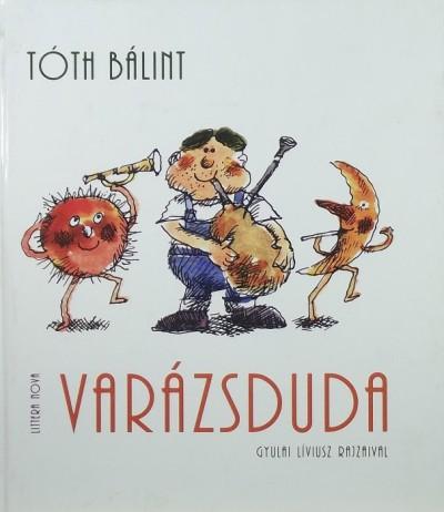 Tóth Bálint - Varázsduda