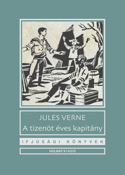 Jules Verne - A tizenöt éves kapitány