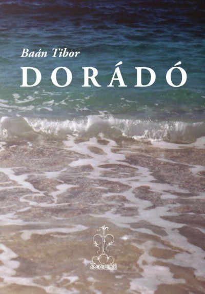 Baán Tibor - Dorádó