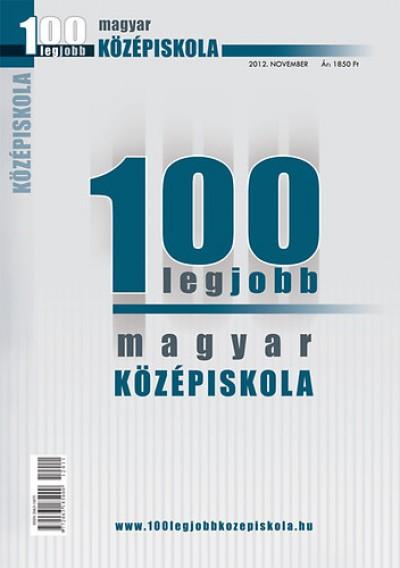 - 100 legjobb magyar középiskola - 2012. november