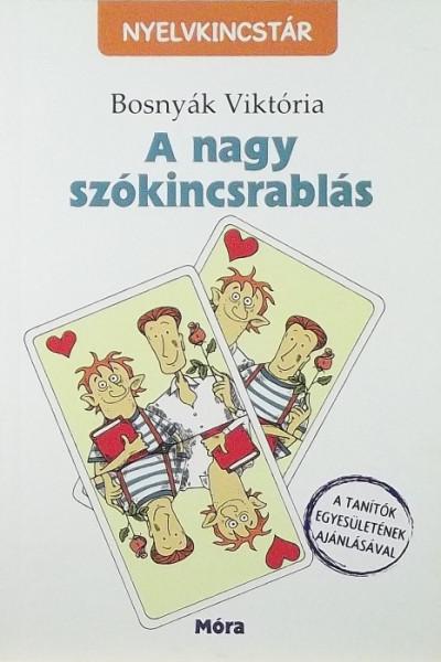 Bosnyák Viktória - A nagy szókincsrablás