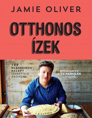 Jamie Oliver - Otthonos �zek