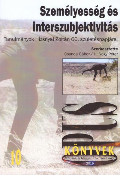 Csanda Gábor  (Szerk.) - H. Nagy Péter  (Szerk.) - Személyesség és interszubjektivitás