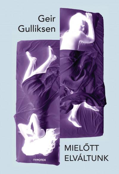 Geir Gulliksen - Mielőtt elváltunk