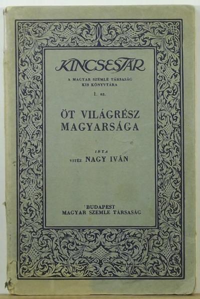 Nagy Iván - Öt világrész magyarsága