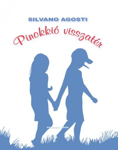 Silvano Agosti - Pinokkió visszatér