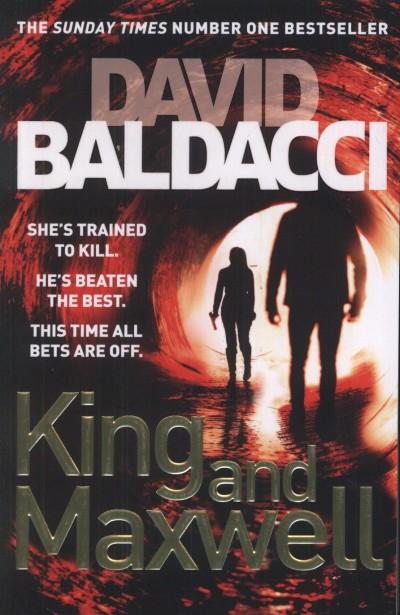 David Baldacci - King and Maxwell