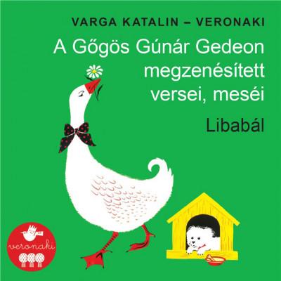 Varga Katalin - Veronaki - Libabál - CD