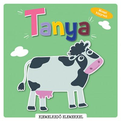 - Mozgó könyvek (pop-up) - Tanya