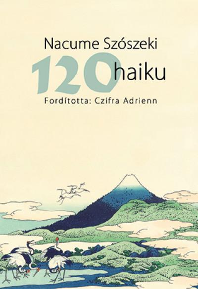 Nacume Szószeki - 120 haiku
