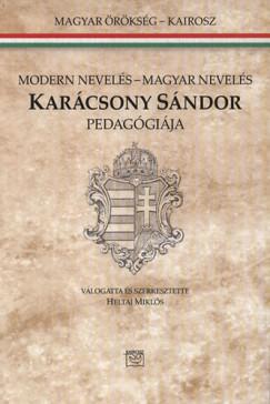 MODERN NEVELÉS-MAGYAR NEVELÉS - KARÁCSONY SÁNDOR PEDAGÓGIÁJA