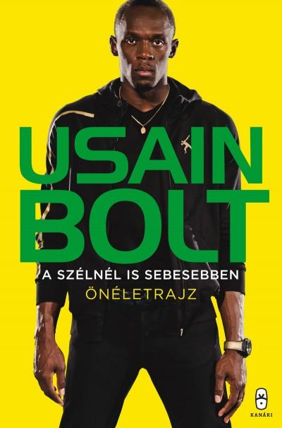 Usain Bolt - A szélnél is sebesebben