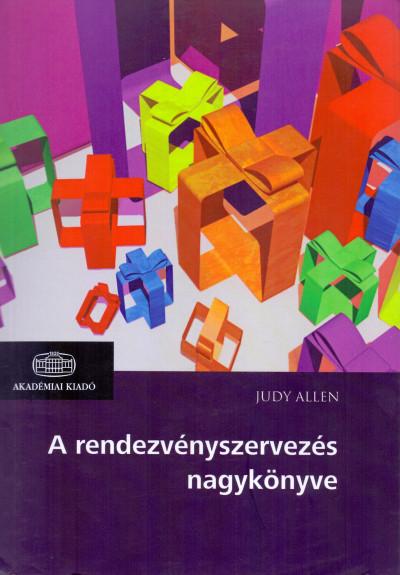 Judy Allen - A rendezvényszervezés nagykönyve