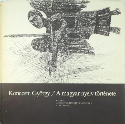 Konecsni György - A magyar nyelv története