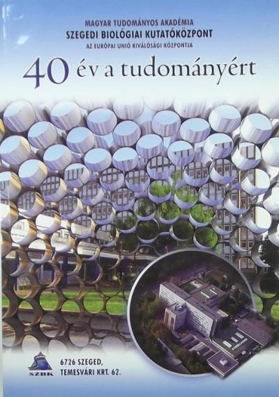 - 40 év a tudományért