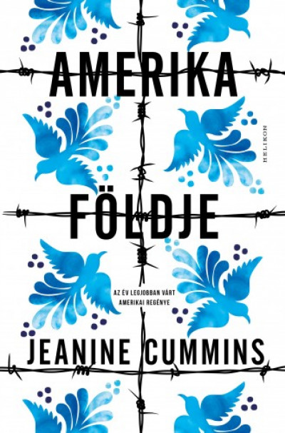 Cummins Jeanine - Amerika földje