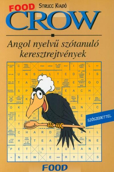 Villányi Edit  (Szerk.) - Crow - Food