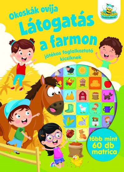 - Okoskák ovija - Látogatás a farmon
