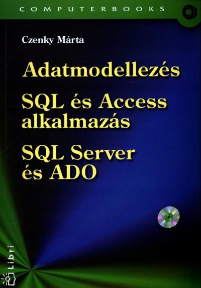 Czenky Márta - Adatmodellezés - SQL és Access alkalmazás