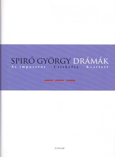 Spiró György - Drámák III. - Keménytábla