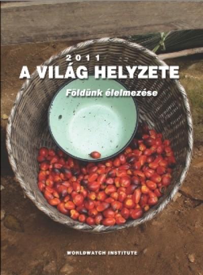 Varga Éva  (Szerk.) - A világ helyzete 2011