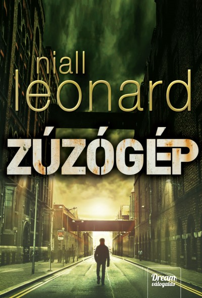 Niall Leonard - Zúzógép