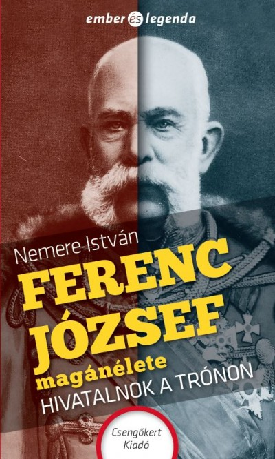 Nemere István - Ferenc József magánélete