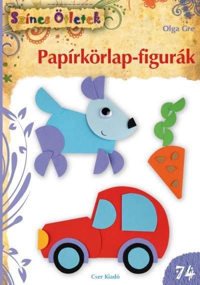 Olga Gre - Papírkörlap-figurák