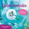 Lori Lite - Bubor�krep�l�s - Relax�ci�s mesek�nyv