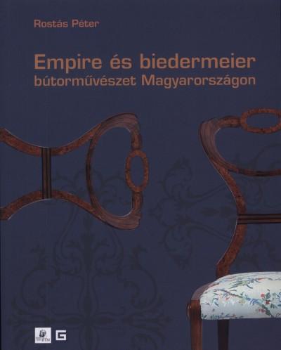 Rostás Péter - Empire és biedermeier