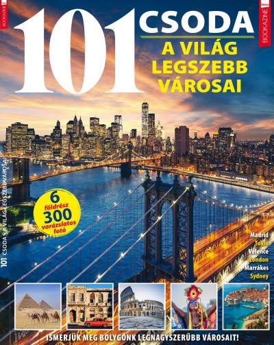 Iván Katalin  (Szerk.) - Füles Bookazine - 101 Csoda - A világ legszebb városai