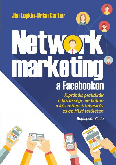 Brian Carter - Jim Lupkin - Network marketing a Facebookon
