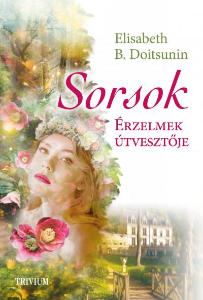 Elisabeth B. Doitsunin - Sorsok