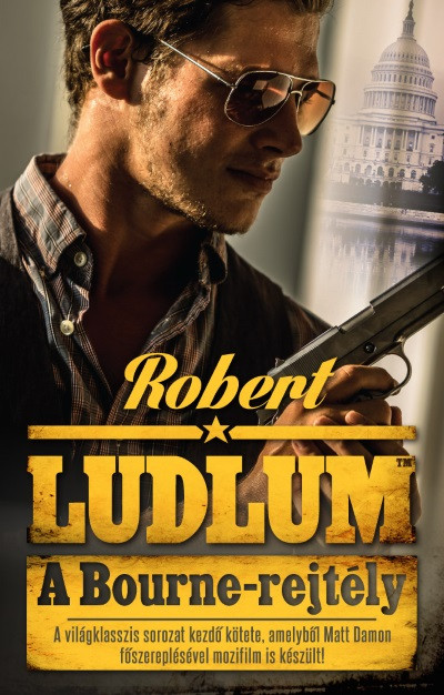 Robert Ludlum - A Bourne-rejtély