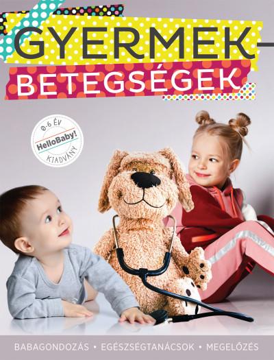 Podonyi Hedvig  (Szerk.) - Gyermekbetegségek
