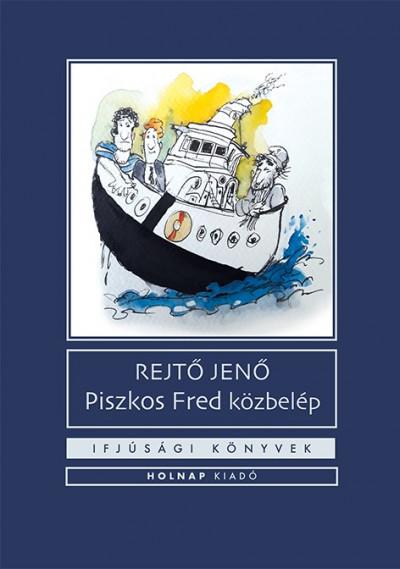 Rejtő Jenő - Piszkos Fred közbelép