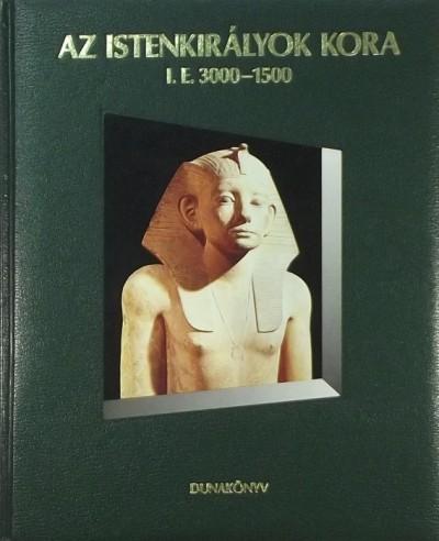 Henry Woodhead - Az istenkirályok kora