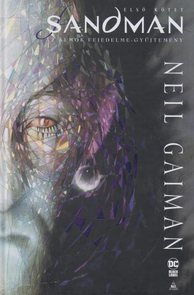 Neil Gaiman - Sandman - Az álmok fejedelme-gyűjtemény - Első kötet