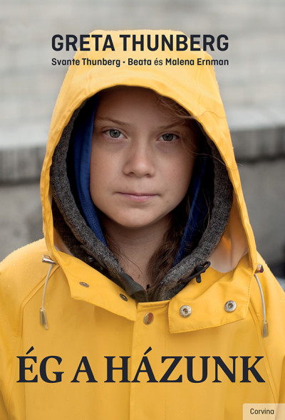 Beata Ernman - Malena Ernman - Greta Thunberg - Svante Thunberg - Ég a házunk