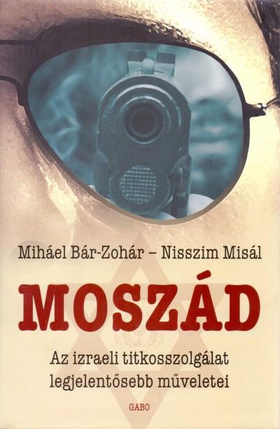 Miháel Bár-Zohár - Nisszim Misál - Moszád